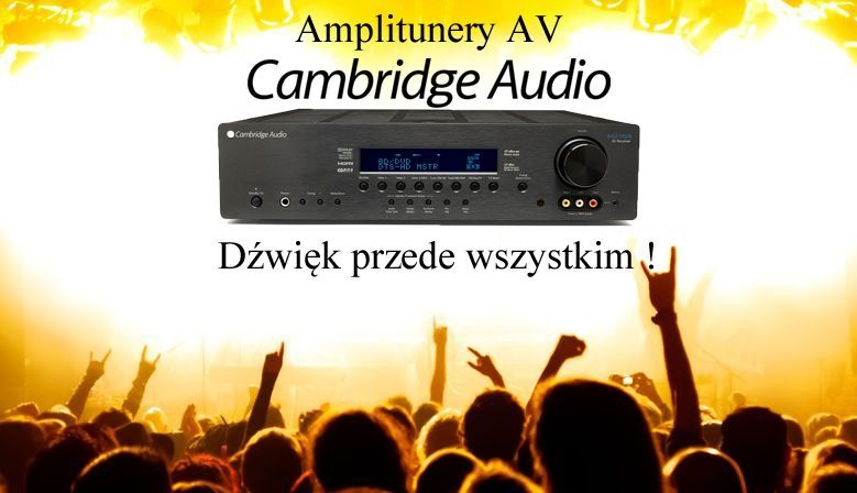 Amplitunery kina domowego Cambridge Audio
